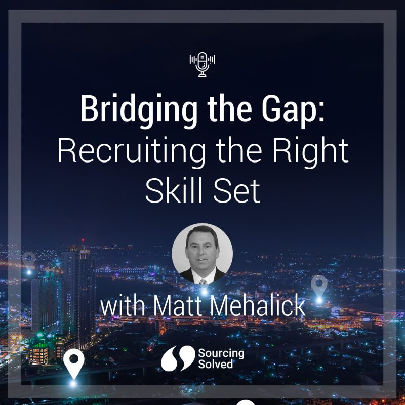Bridging the Gap: Recruiting the Right Skill Set