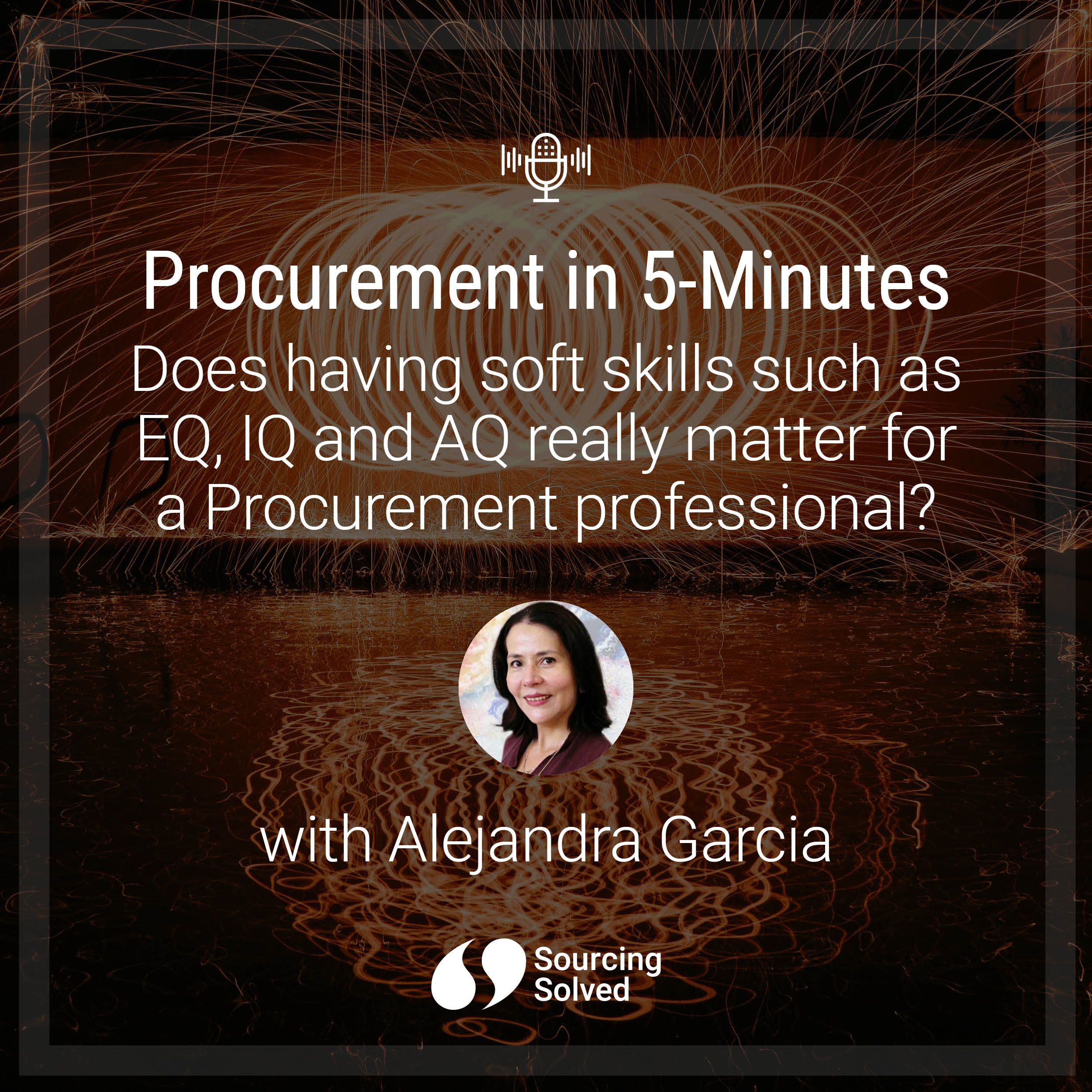 Procurement in 5-Minutes: Does having soft skills such as EQ, IQ and AQ really matter for a Procurement professional?