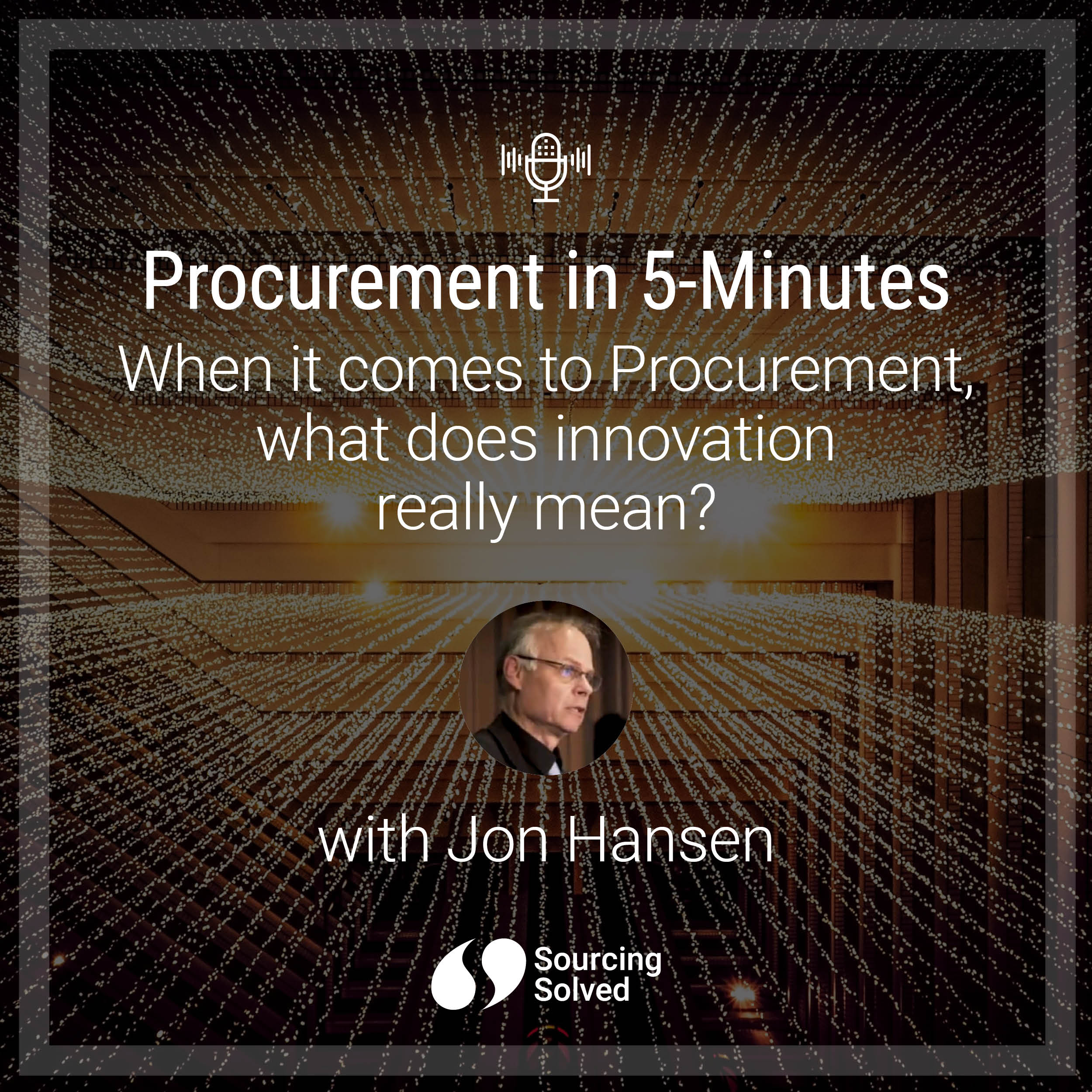 Procurement in 5-Minutes: When it comes to Procurement, what does innovation really mean?