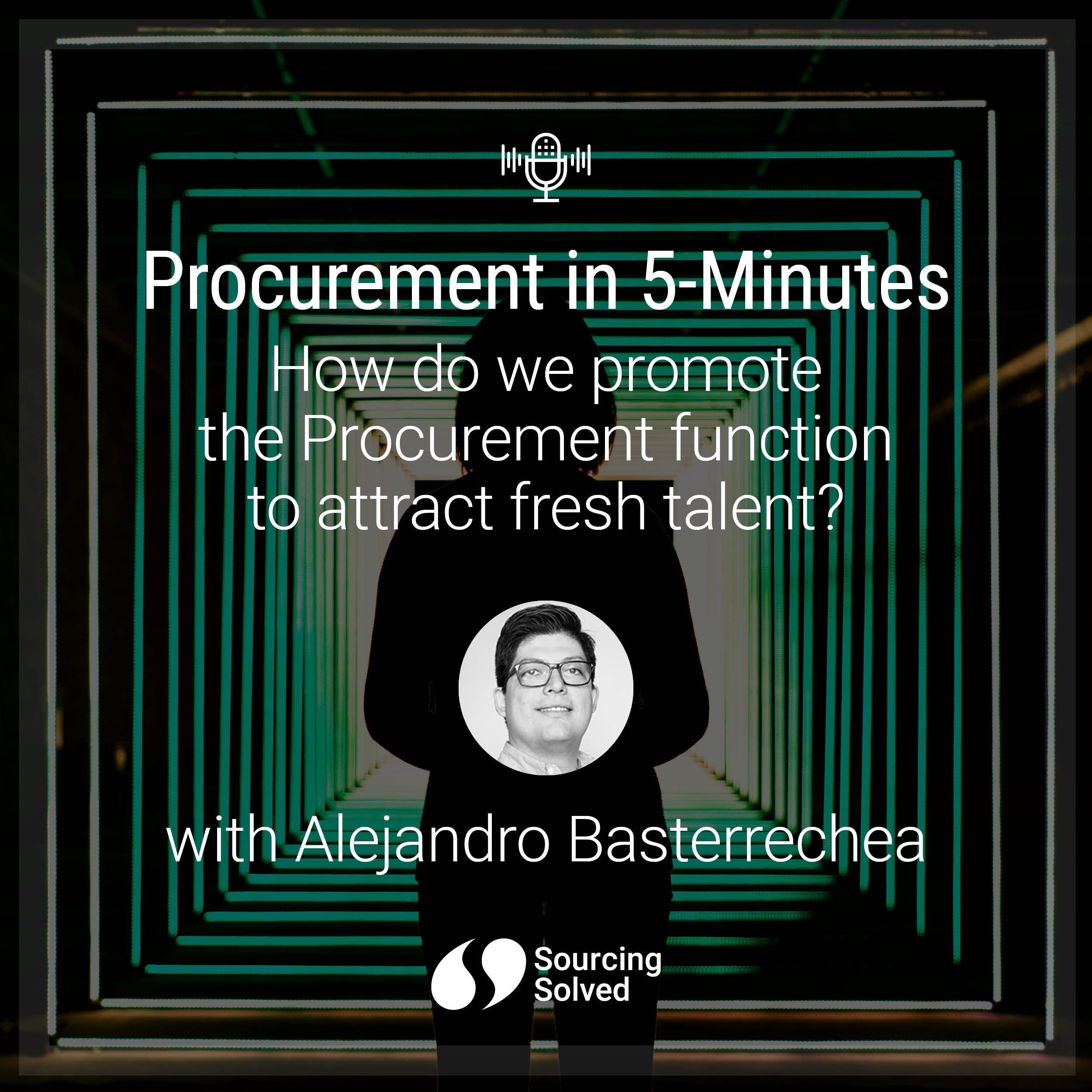 Procurement in 5-Minutes: How do we promote the Procurement function to attract fresh talent