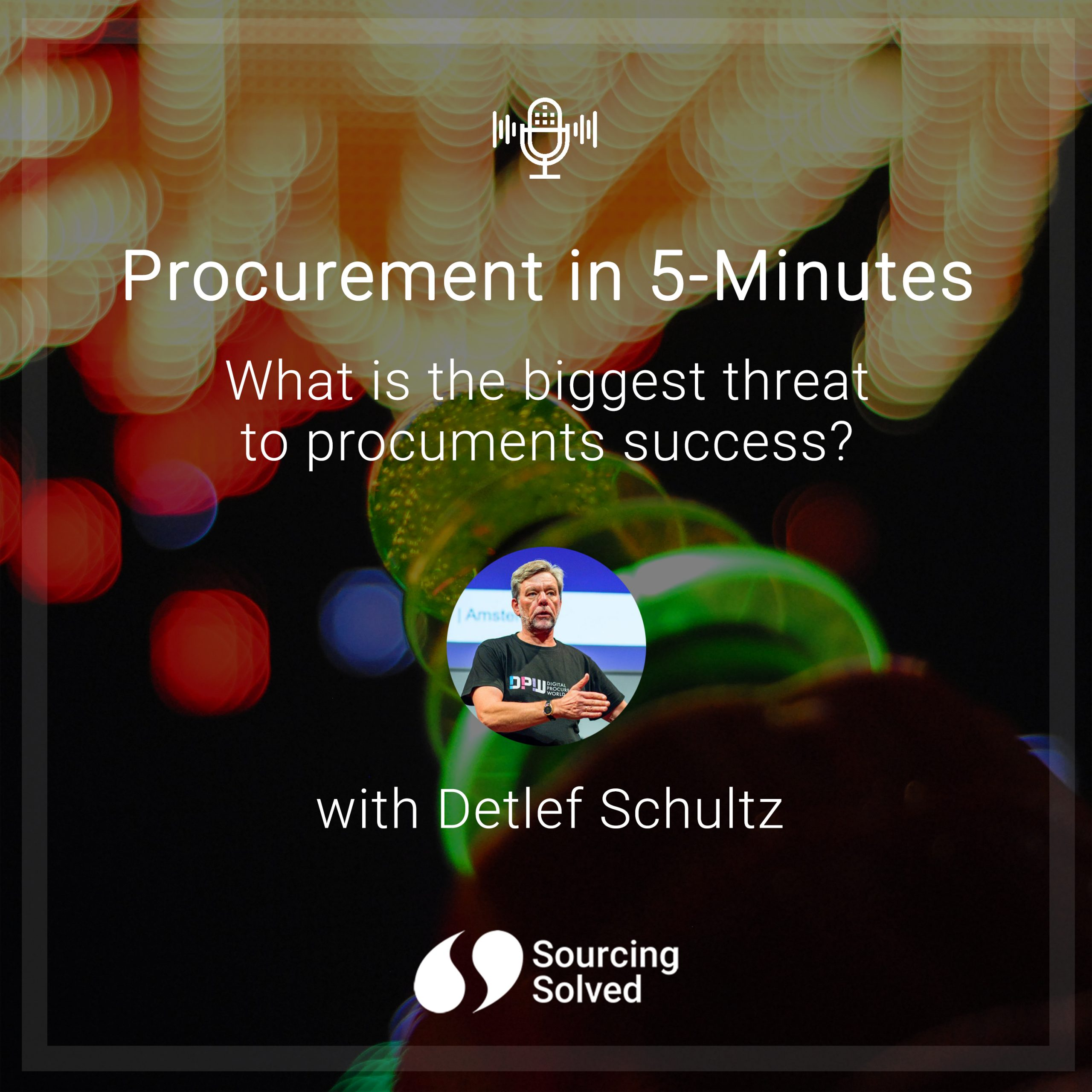 Procurement in 5-Minutes: What is the biggest threat to procurements success?