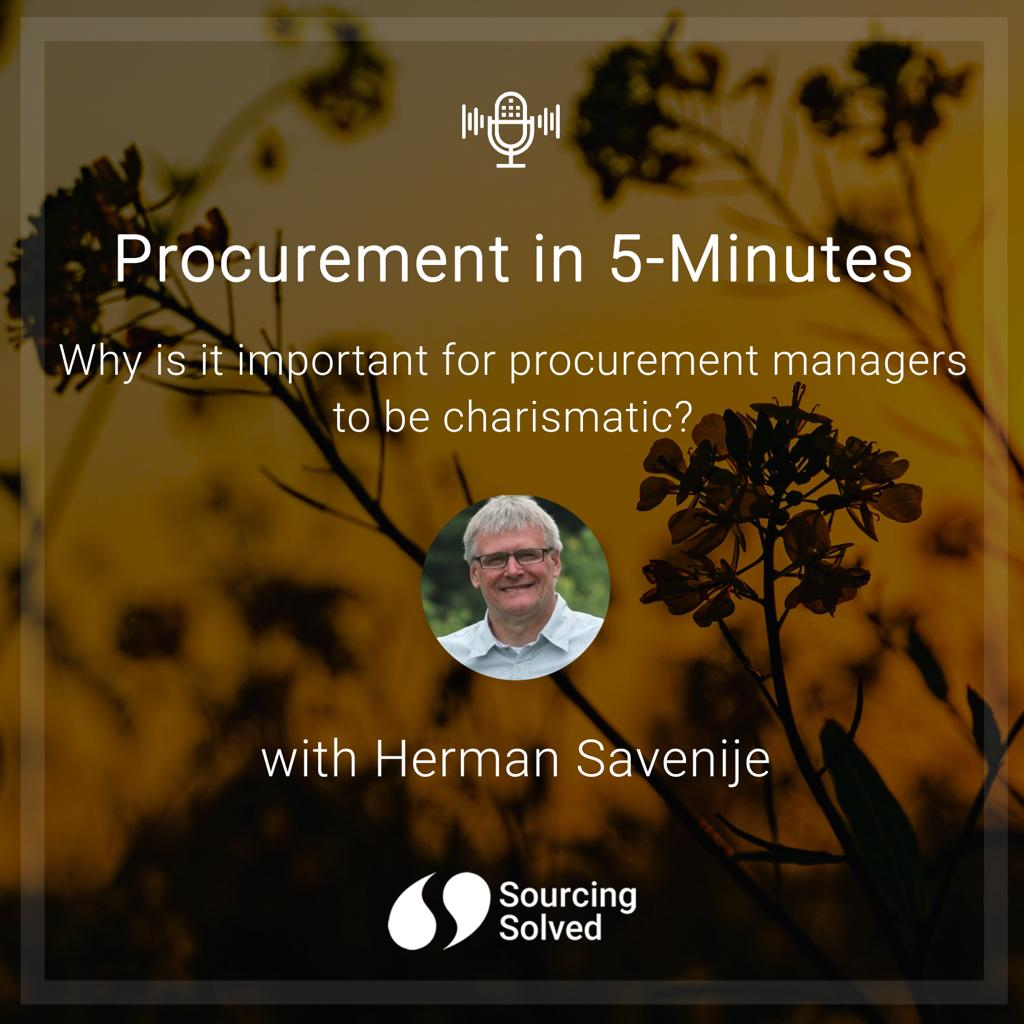 Procurement in 5-Minutes: Why is it important for procurement managers to be charismatic?