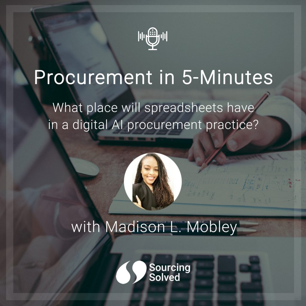 Procurement in 5-Minutes: What place will spreadsheets have in a digital AI procurement practice?