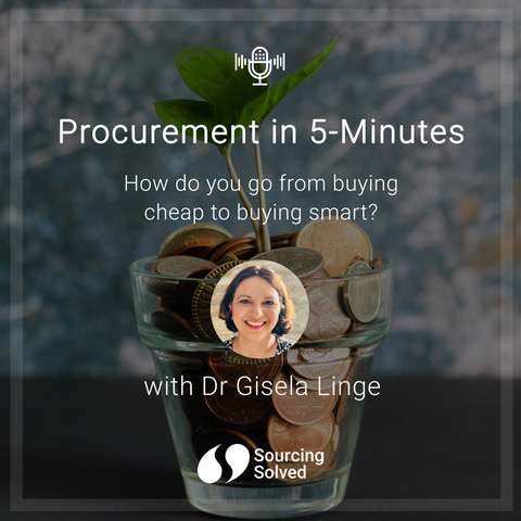 Procurement in 5-Minutes: How to go from buying cheap to buying smart