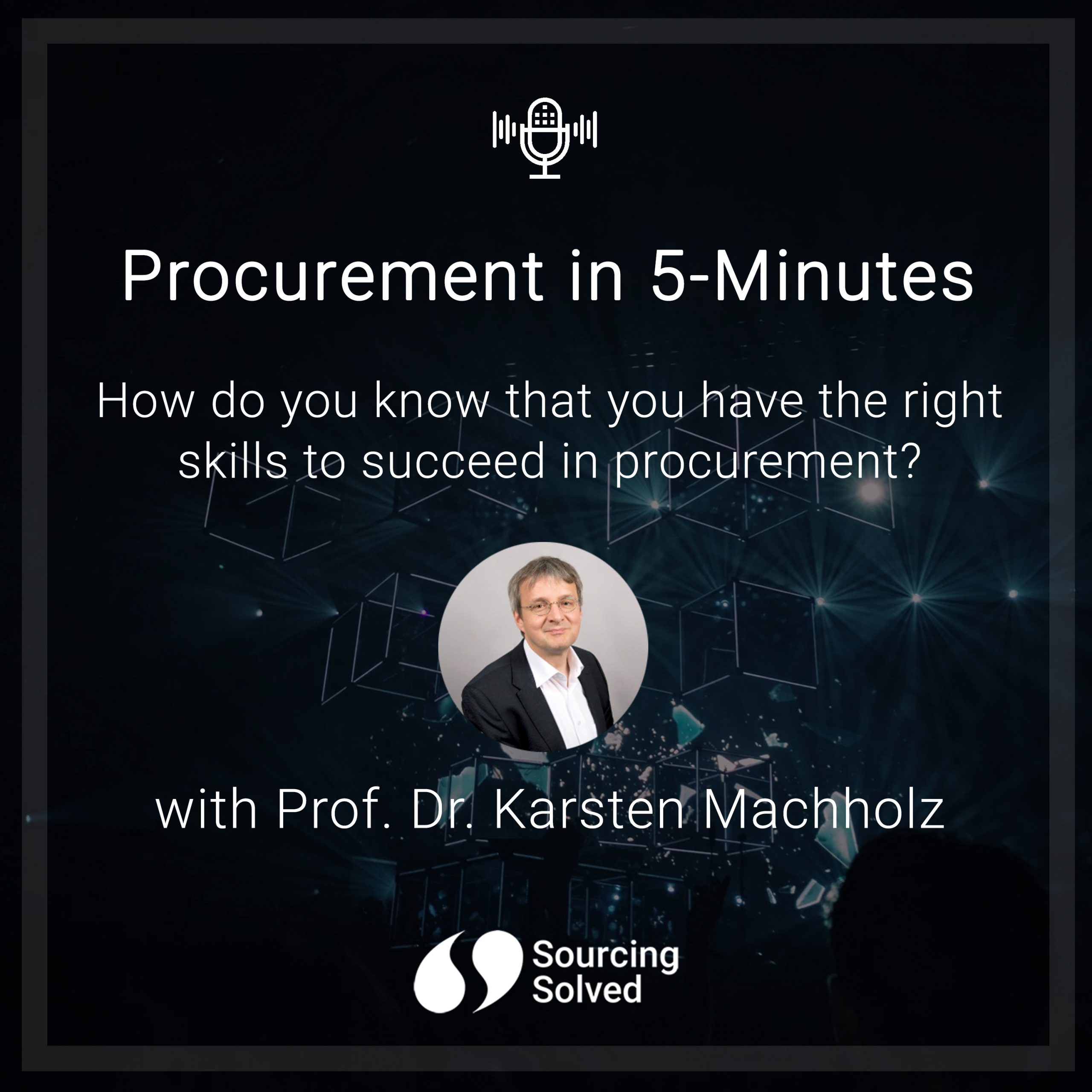 Procurement in 5-Minutes: How do you know that you have the right skills to succeed in procurement?