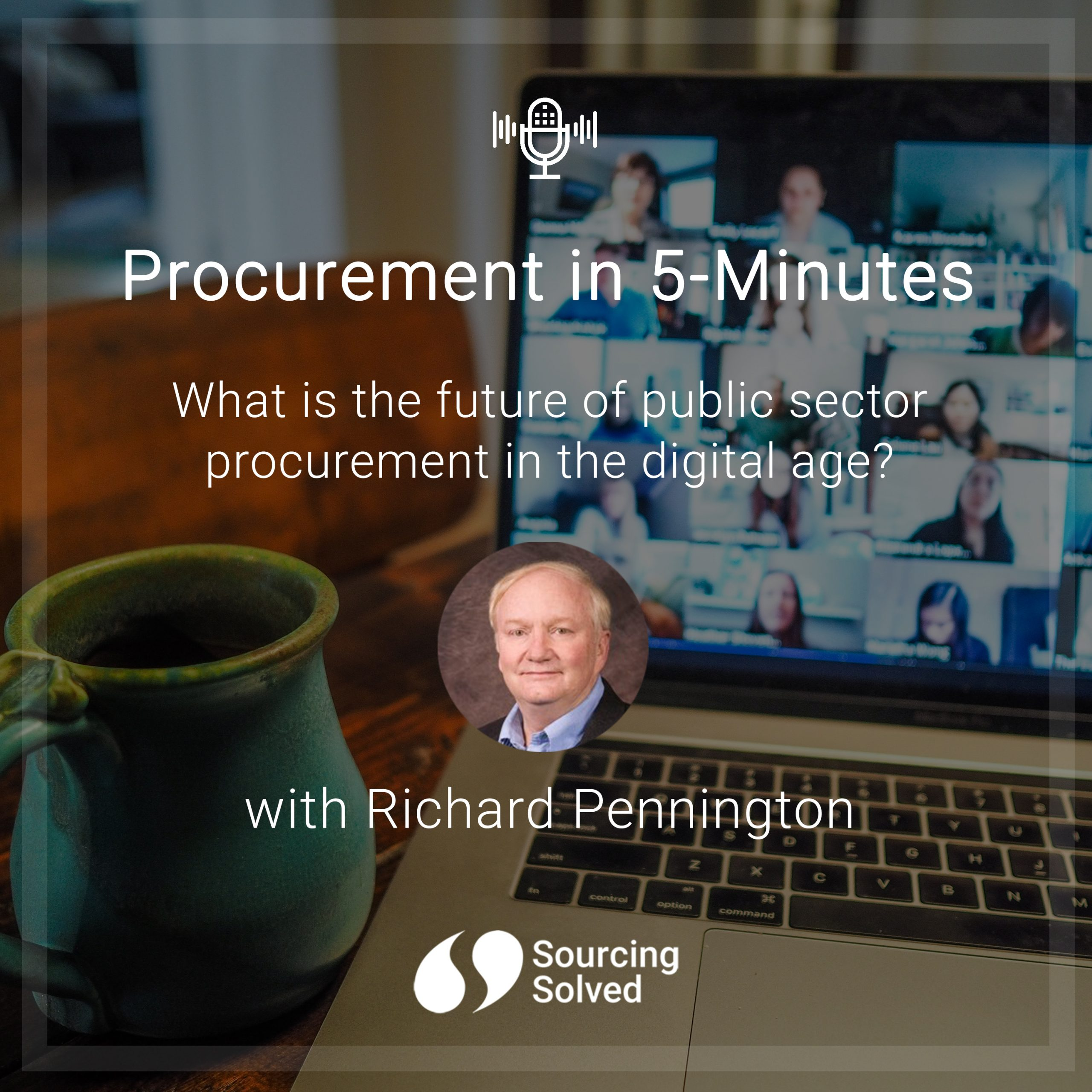 Procurement in 5-Minutes: What is the future of public sector procurement in the digital age?