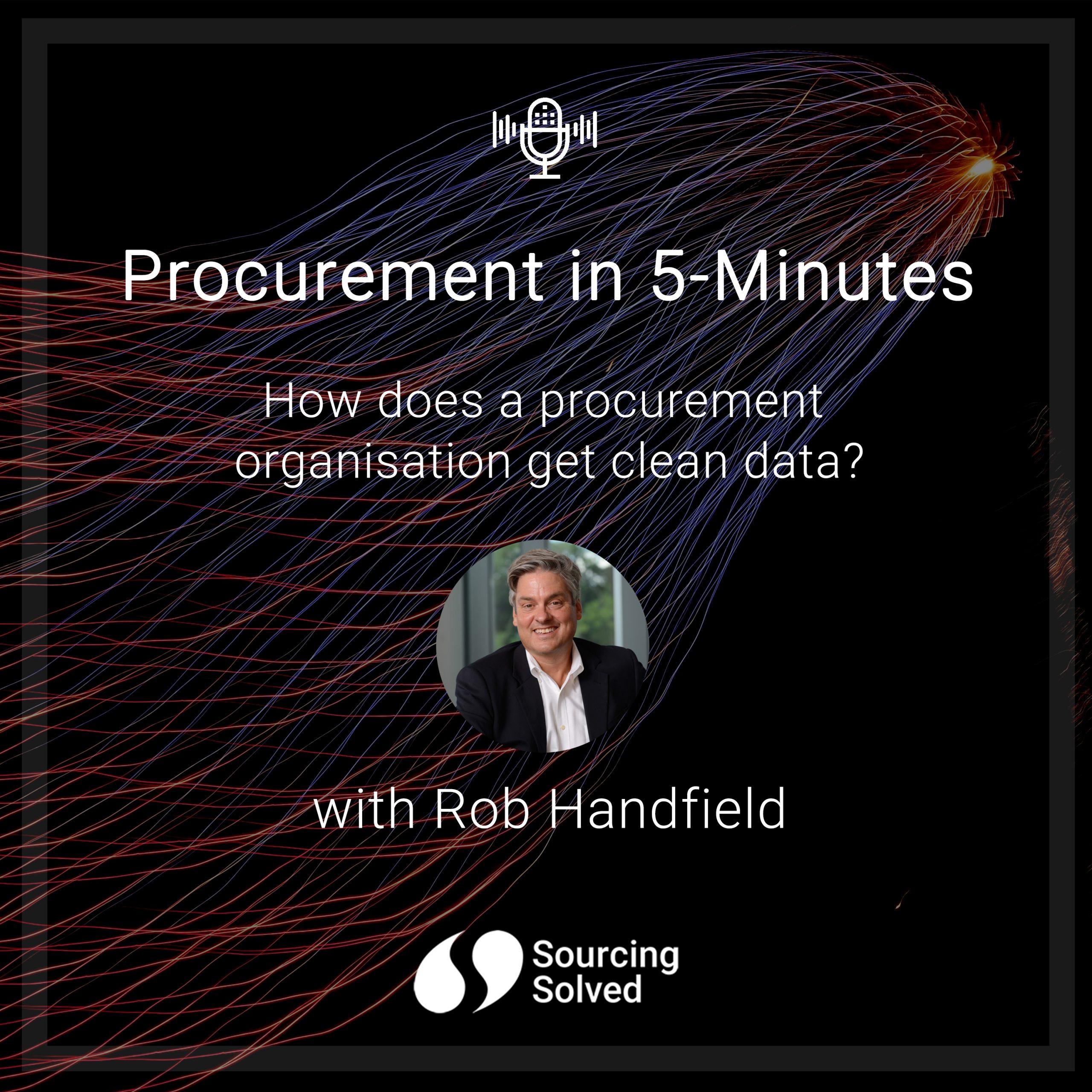 Procurement in 5-Minutes: How does a procurement organisation get clean data?