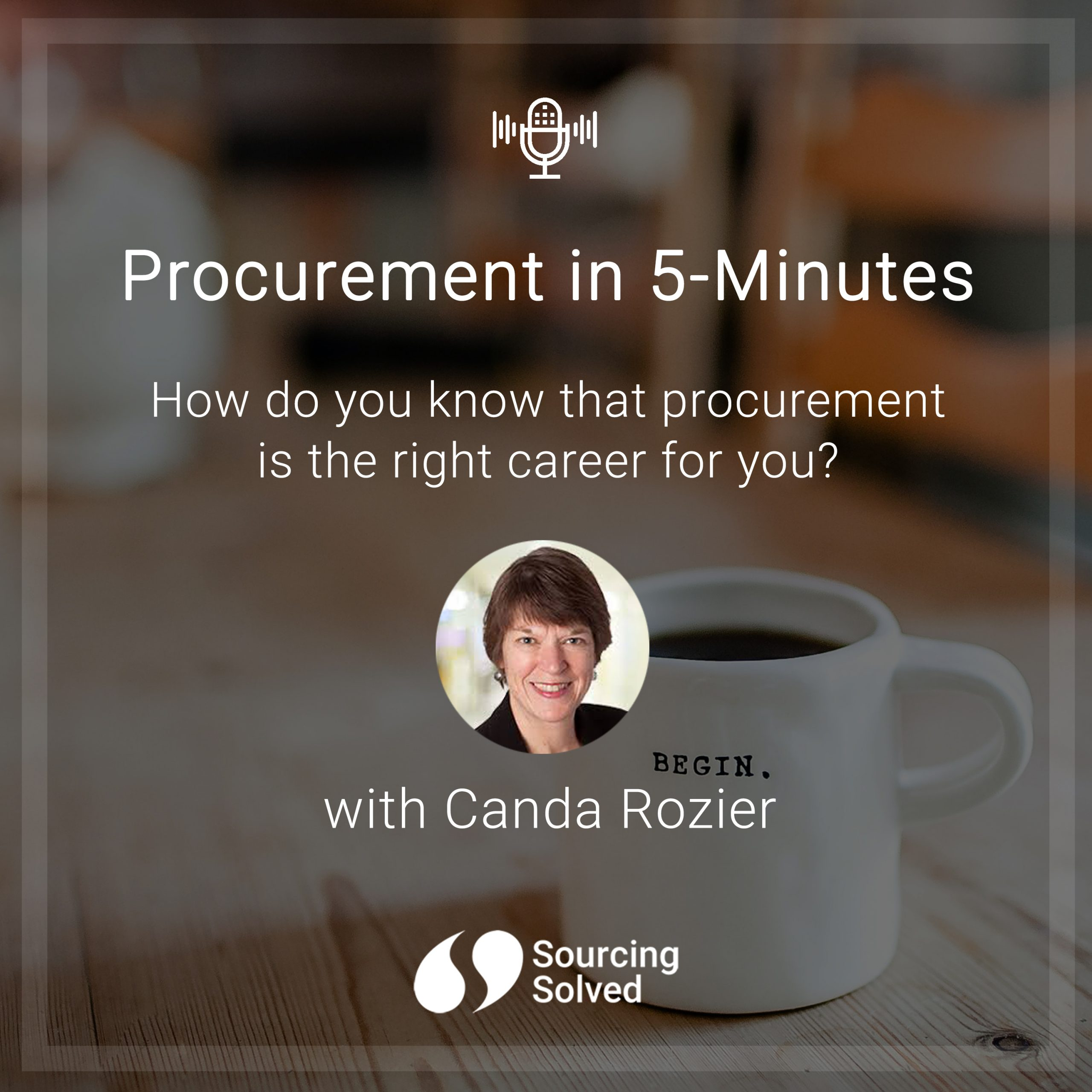 Procurement in 5-Minutes: How do you know that procurement is the right career for you?