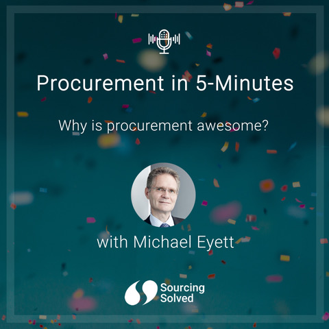 Procurement in 5-Minutes: Why is procurement awesome?
