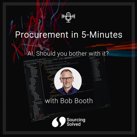 Procurement in 5-Minutes: AI, should you bother with it?